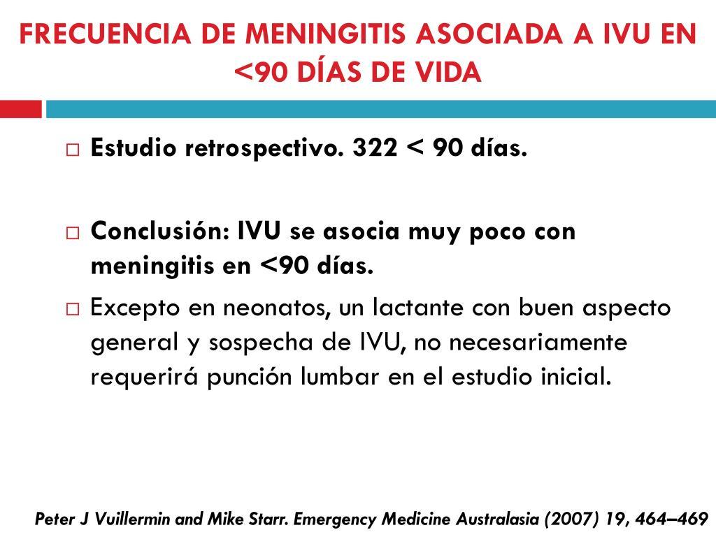 FRECUENCIA DE MENINGITIS ASOCIADA A IVU EN <90 DÍAS DE VIDA