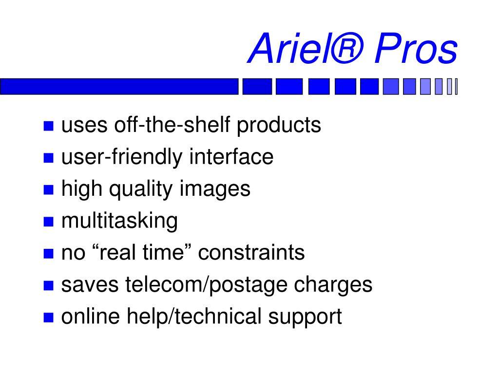Ariel® Pros