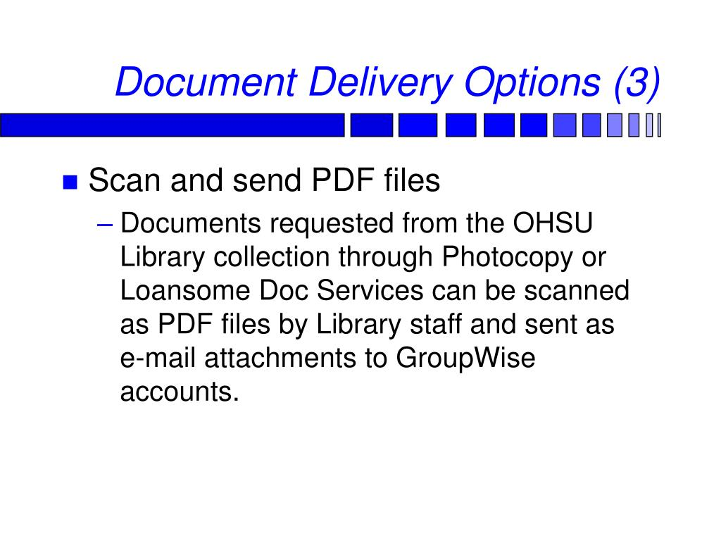 Document Delivery Options (3)