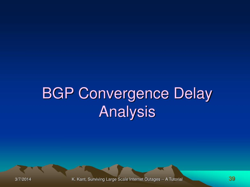 BGP Convergence Delay Analysis