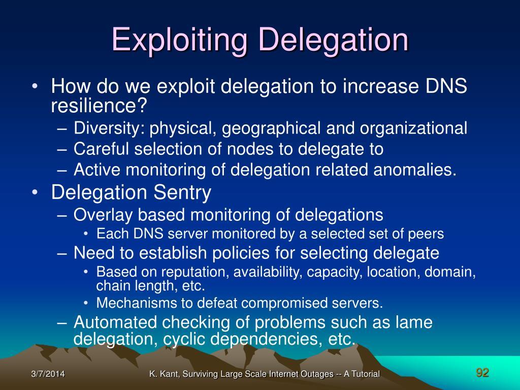 Exploiting Delegation
