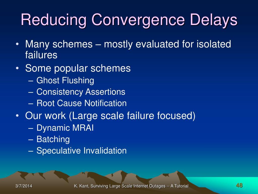Reducing Convergence Delays