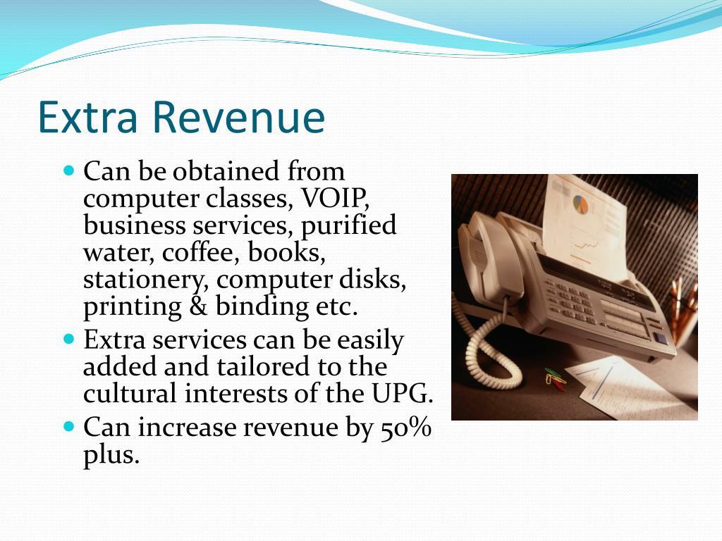 Extra Revenue