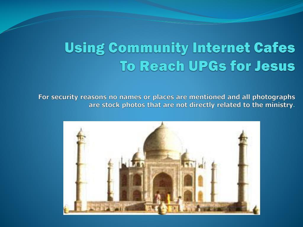 Using Community Internet Cafes