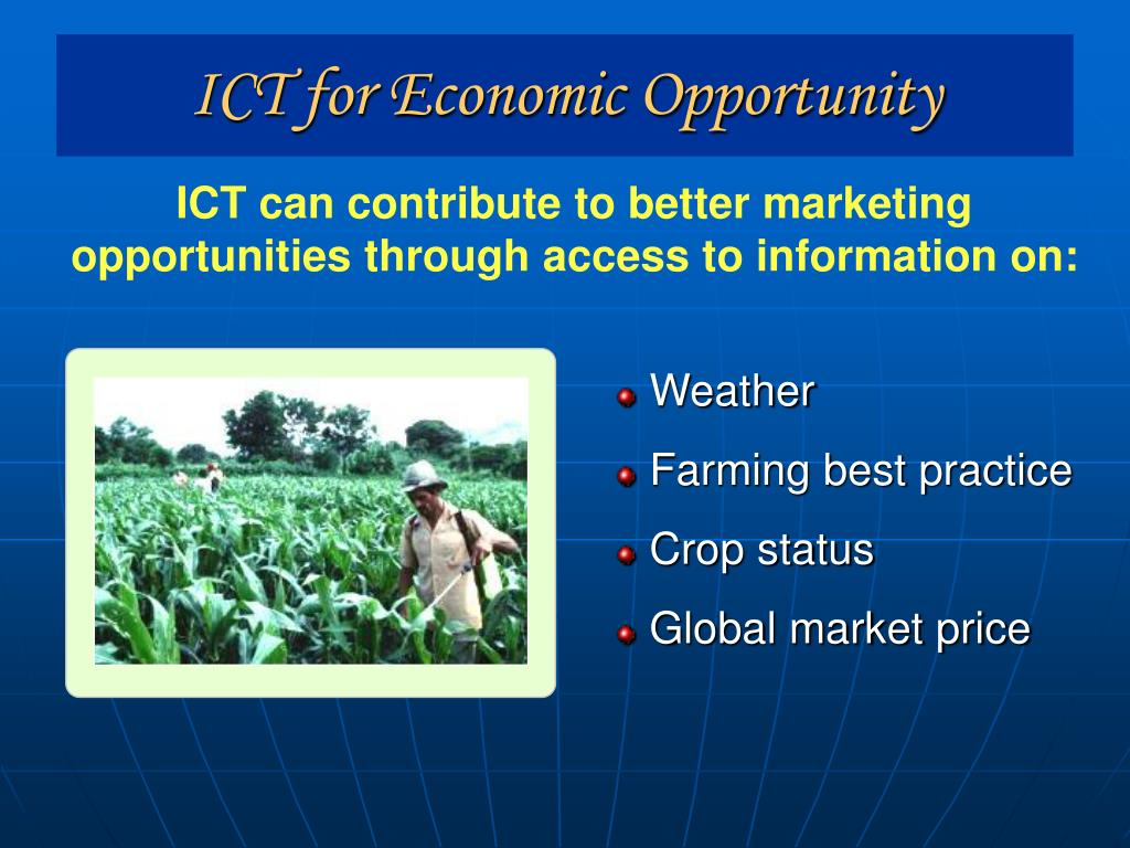 ICT for Economic Opportunity