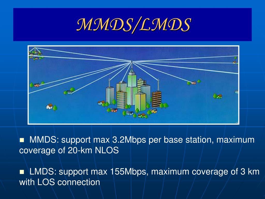 MMDS/LMDS