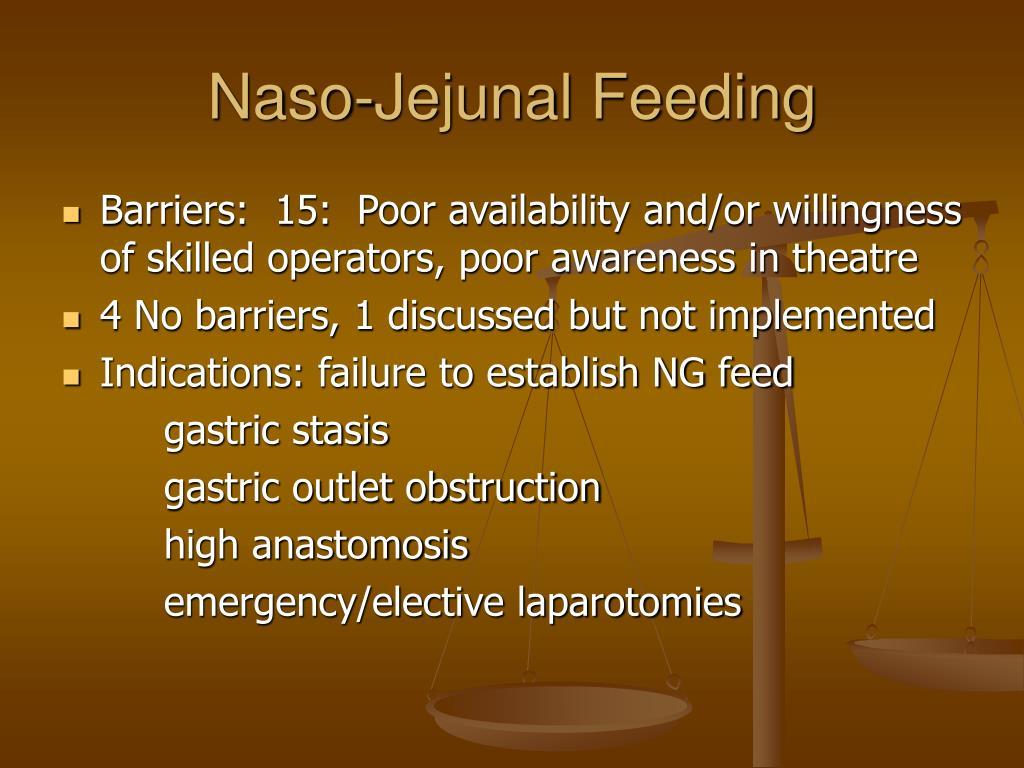 Naso-Jejunal Feeding
