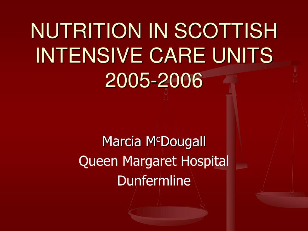 NUTRITION IN SCOTTISH INTENSIVE CARE UNITS