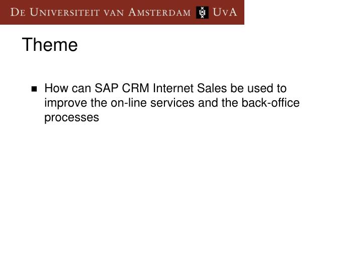 How can SAP CRM Internet Sales be used to improve the on-line services and the back-office processes