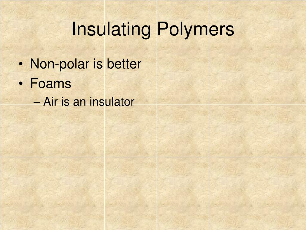 Insulating Polymers