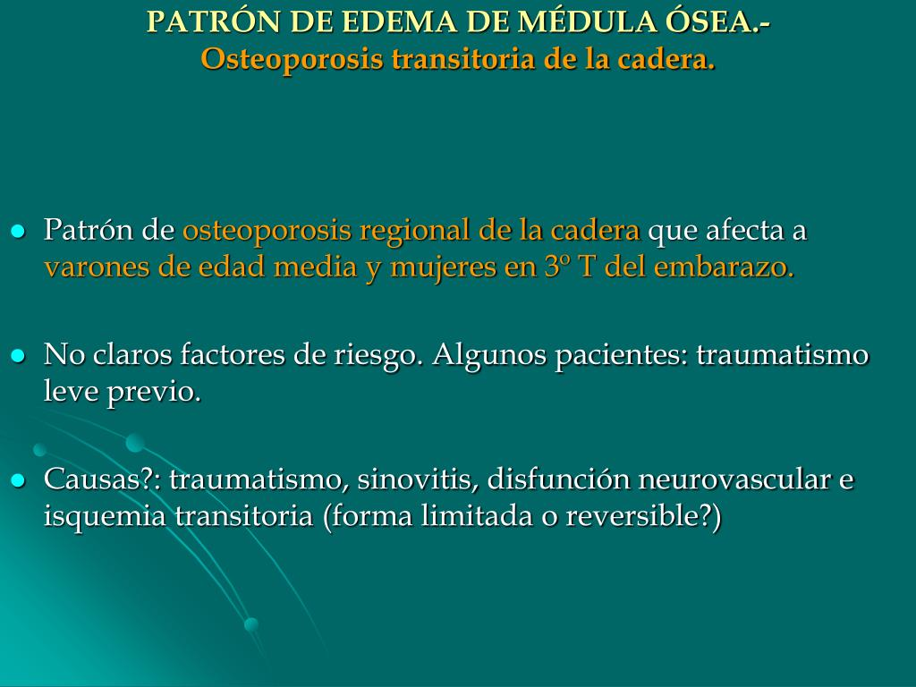 PATRÓN DE EDEMA DE MÉDULA ÓSEA.-