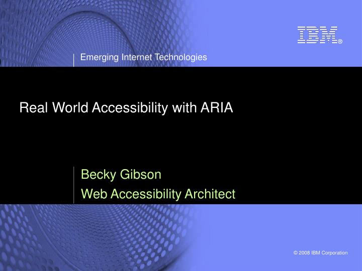 Real world accessibility with aria