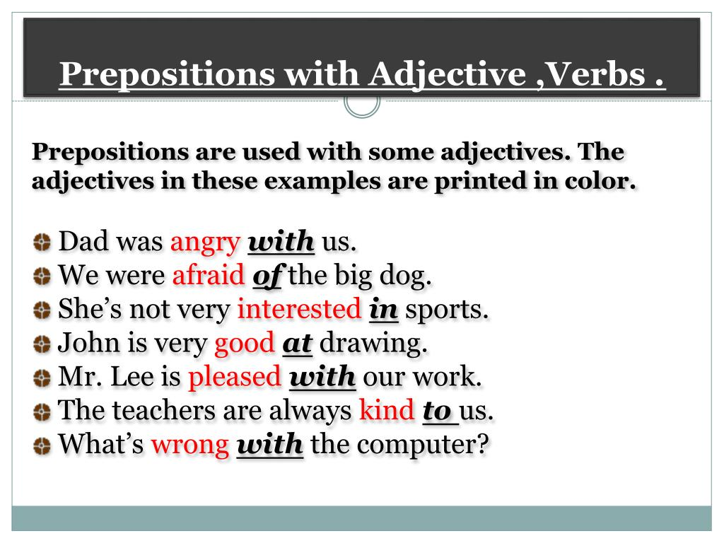 Prepositions with Adjective ,Verbs .