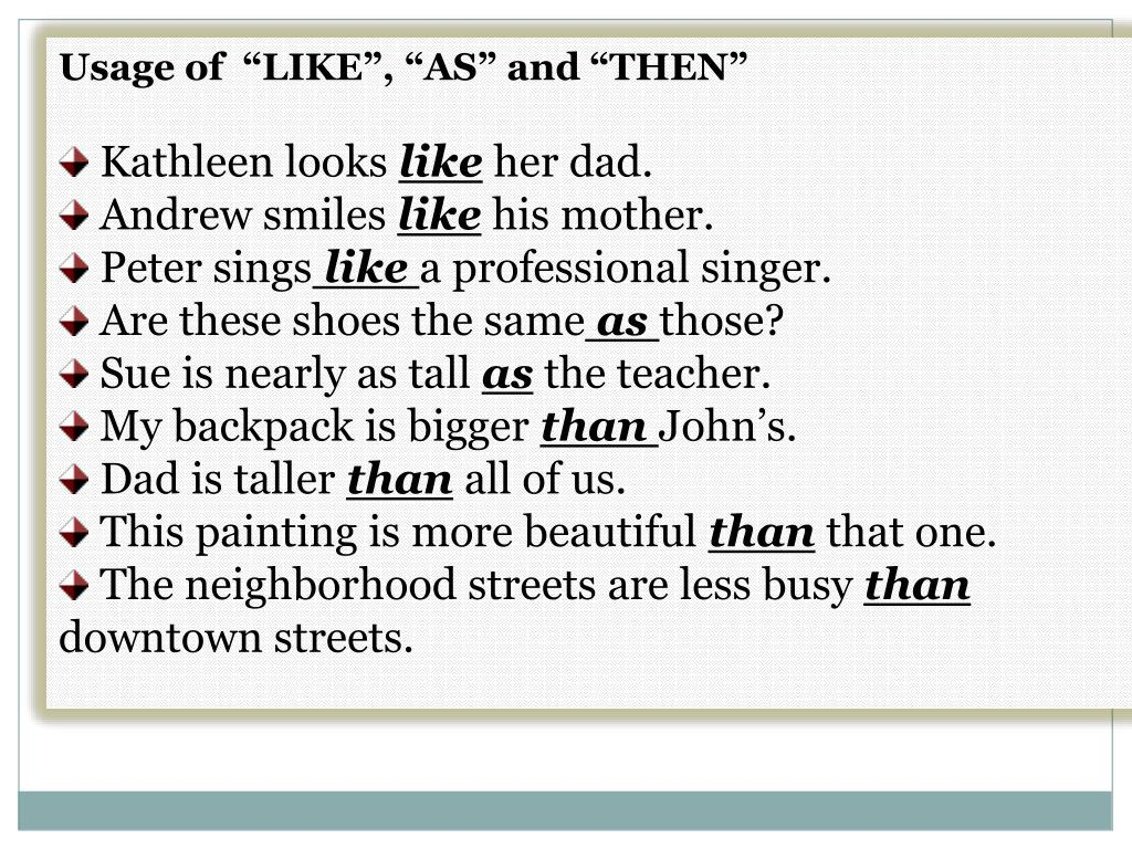 "Usage of  ""LIKE"", ""AS"" and ""THEN"""