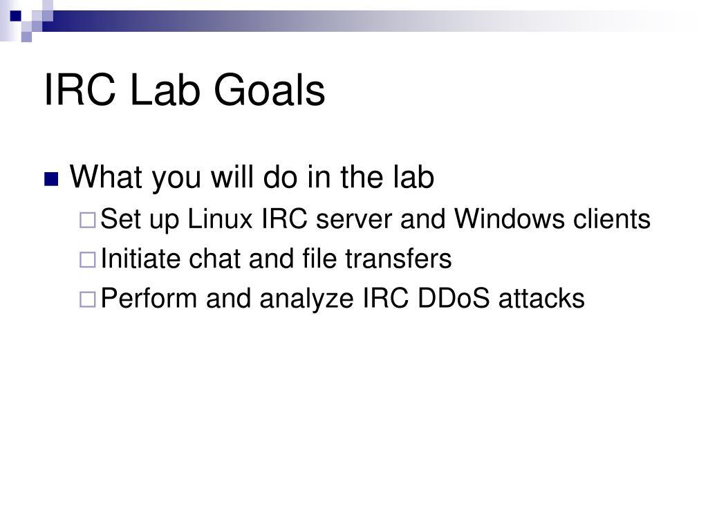IRC Lab Goals