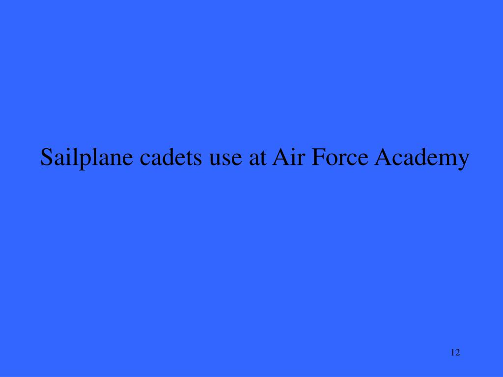Sailplane cadets use at Air Force Academy