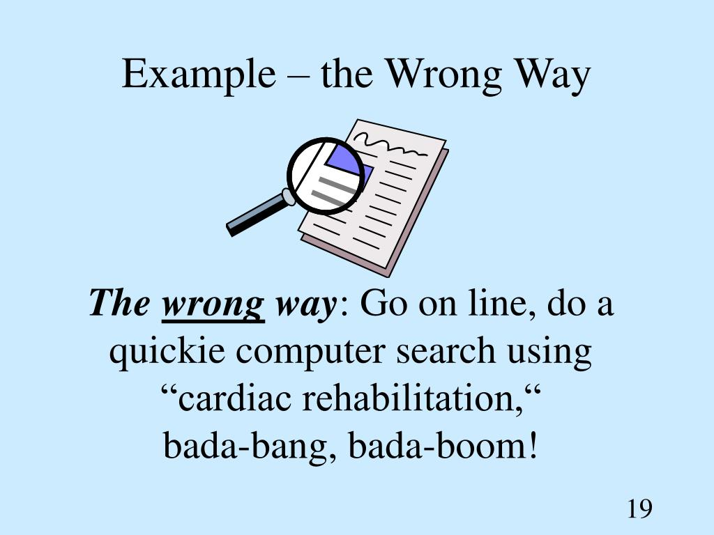 Example – the Wrong Way