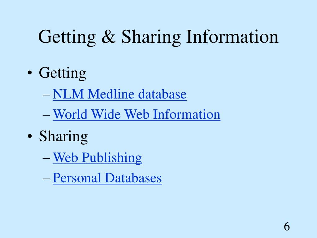 Getting & Sharing Information