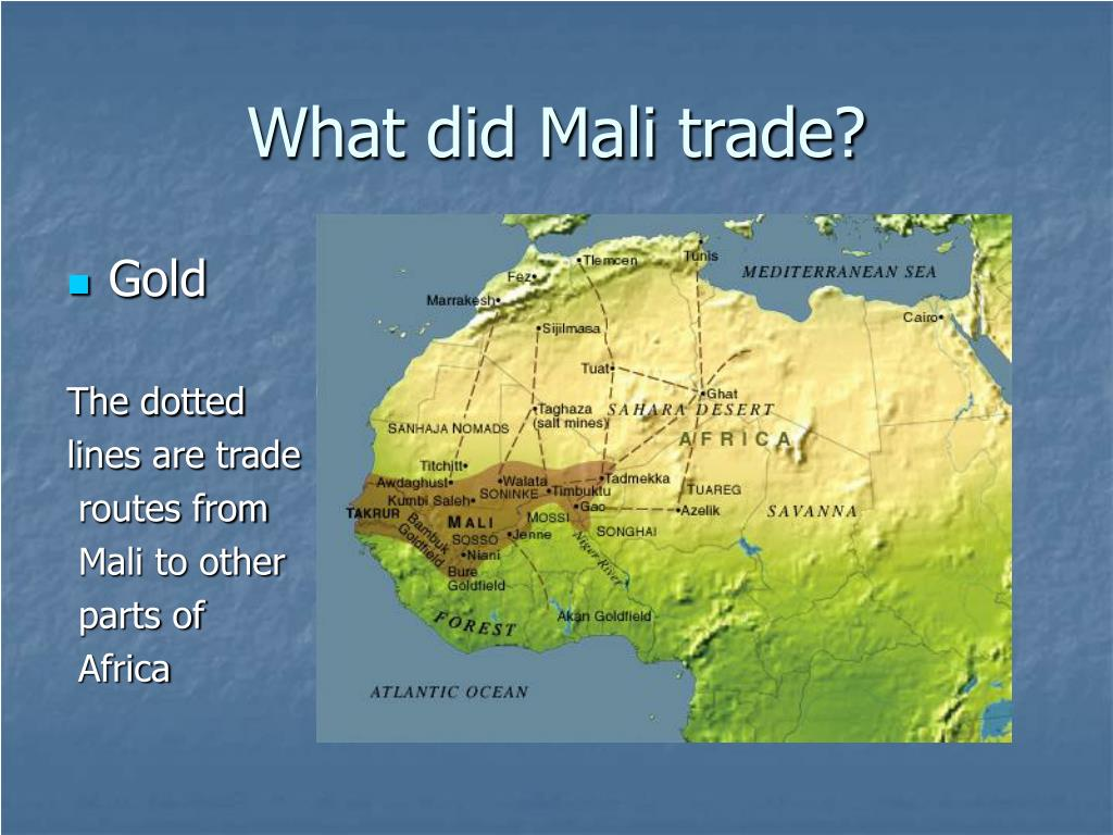 What did Mali trade?