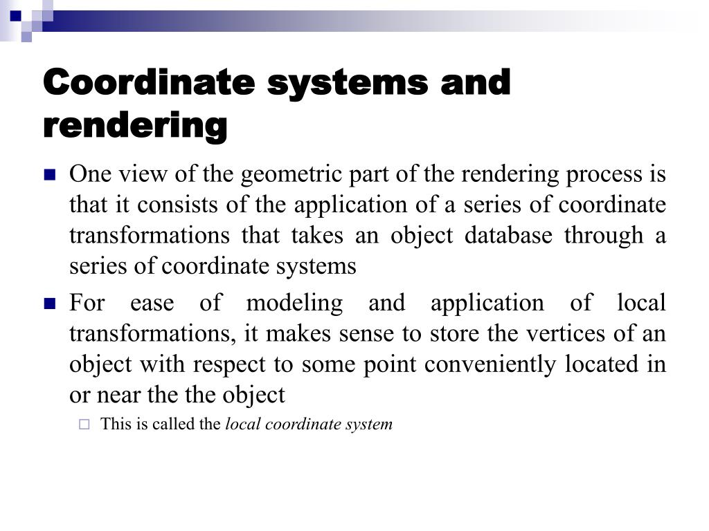 Coordinate systems and rendering