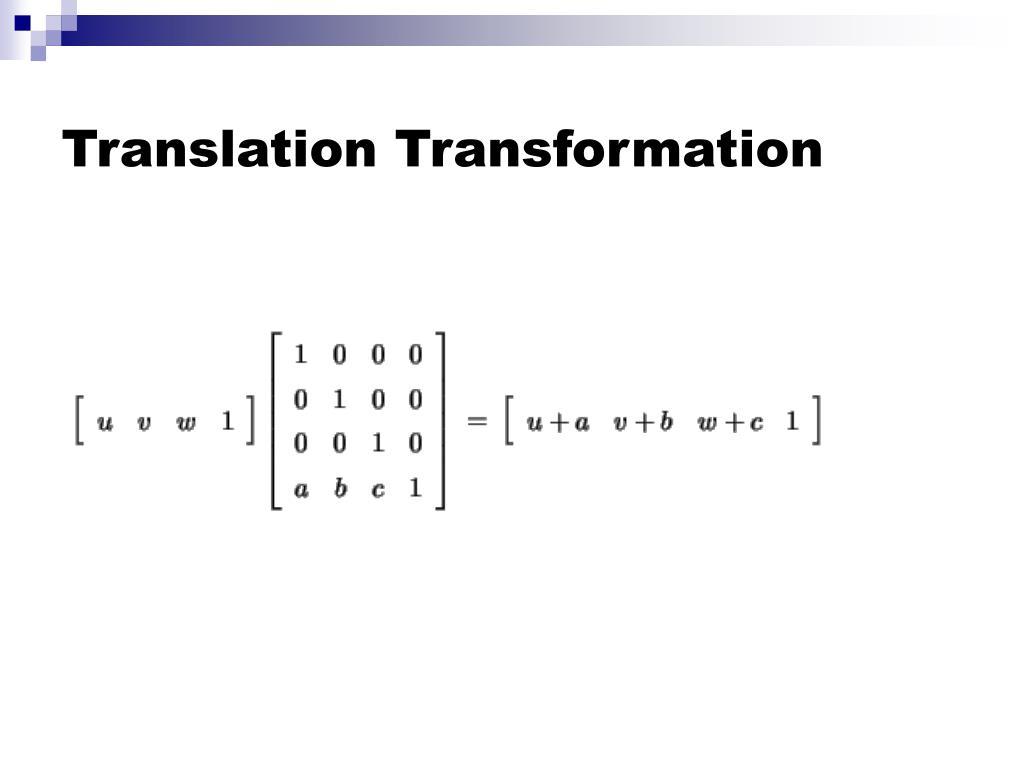 Translation Transformation