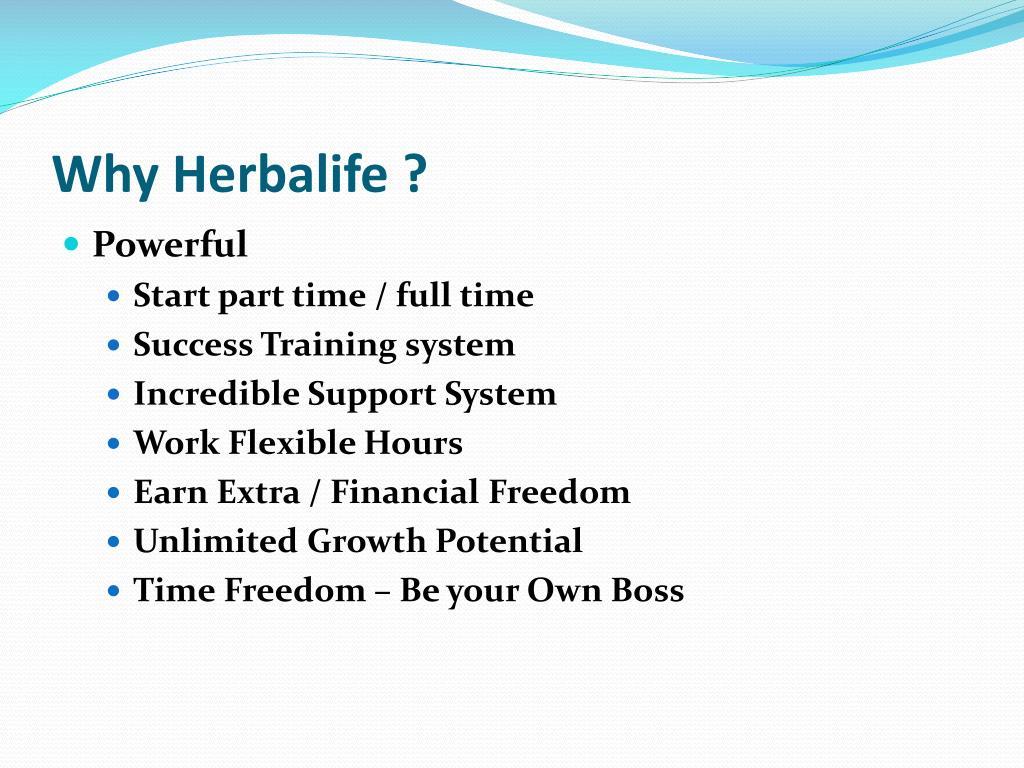 Why Herbalife ?