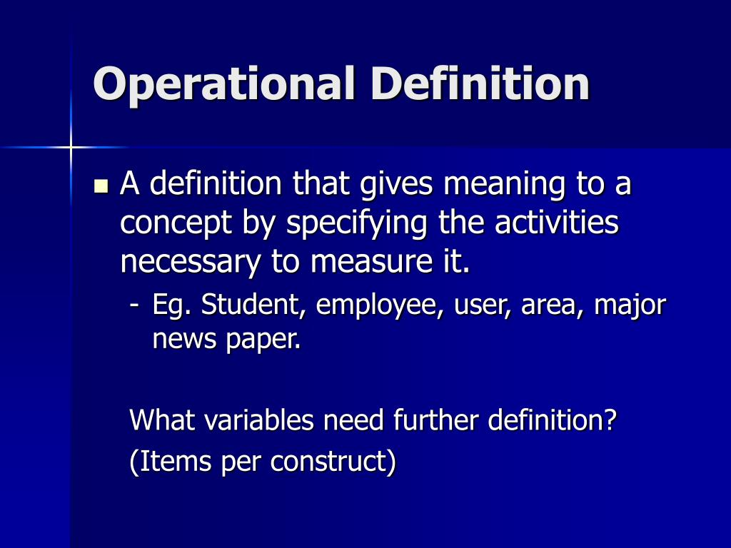 operational definition Looking for online definition of operational definition in the medical dictionary operational definition explanation free what is operational definition meaning of operational definition medical term what does operational definition mean.