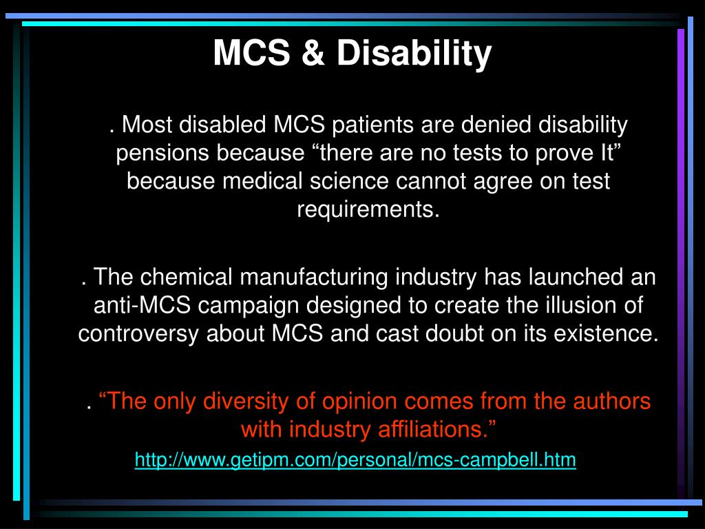MCS & Disability