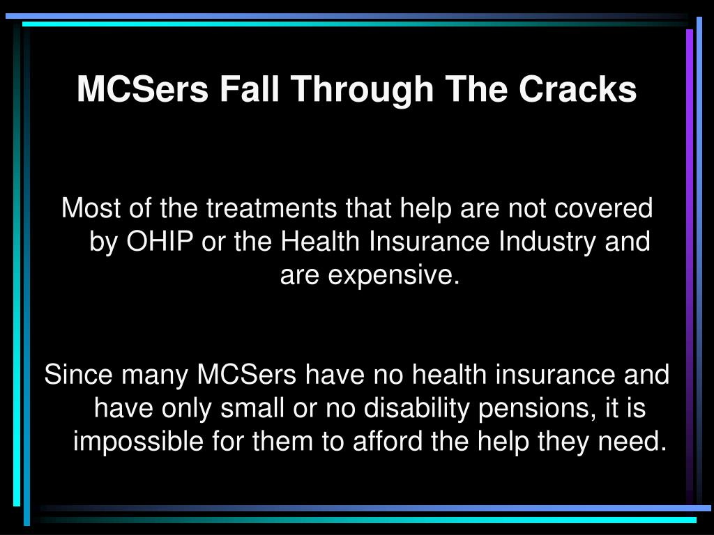 MCSers Fall Through The Cracks