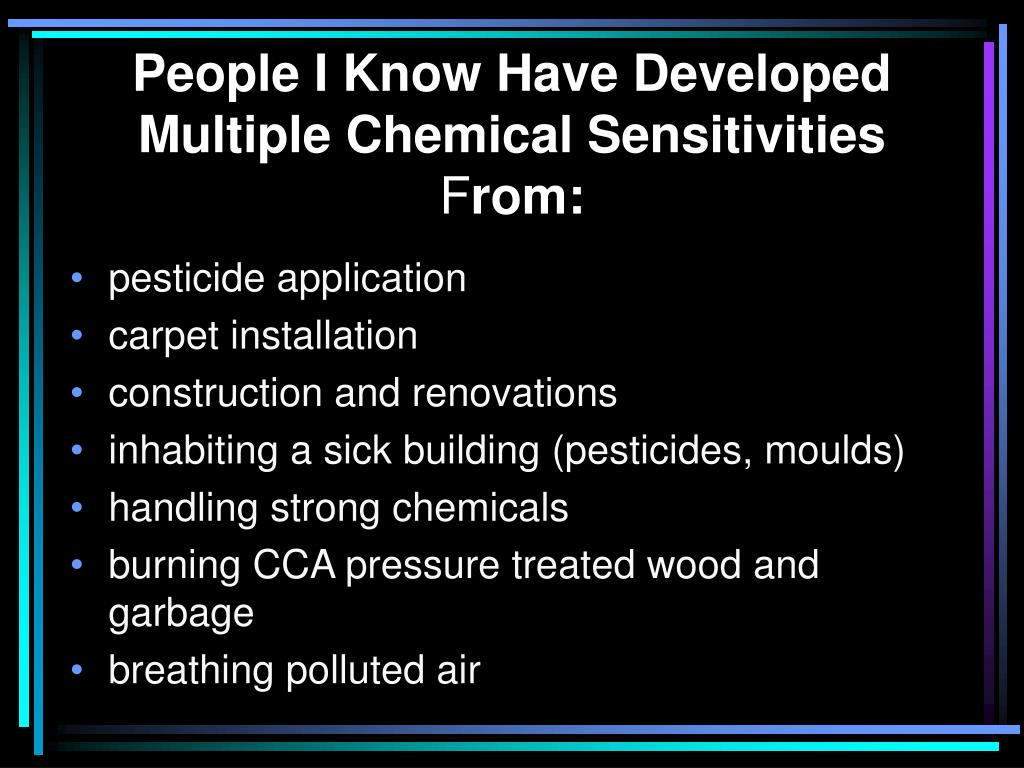 People I Know Have Developed Multiple Chemical Sensitivities
