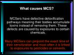 what causes mcs