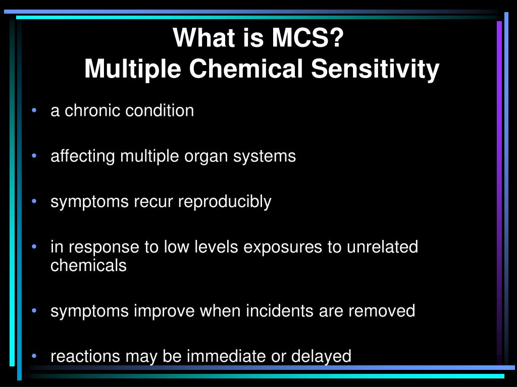 What is MCS?