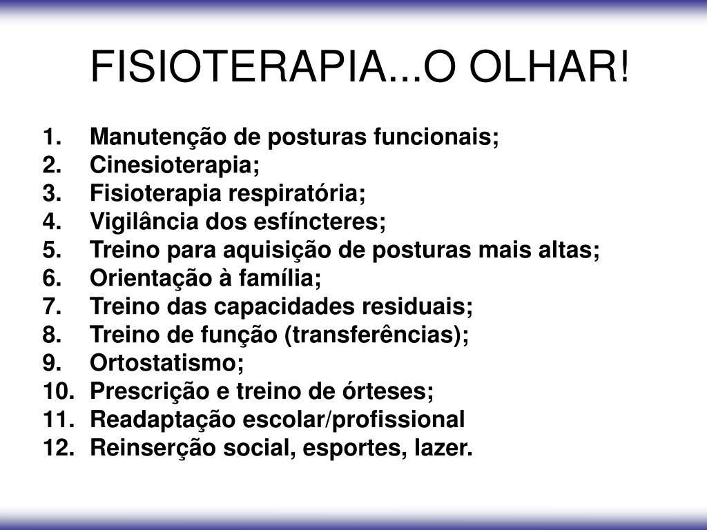 FISIOTERAPIA...O OLHAR!