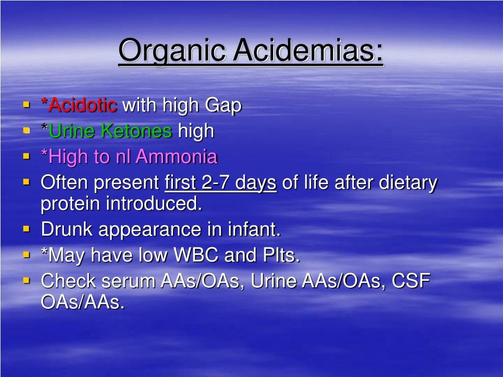 Organic Acidemias: