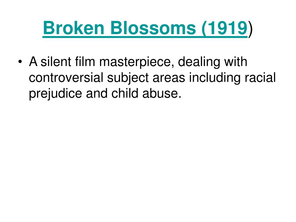 Broken Blossoms (1919
