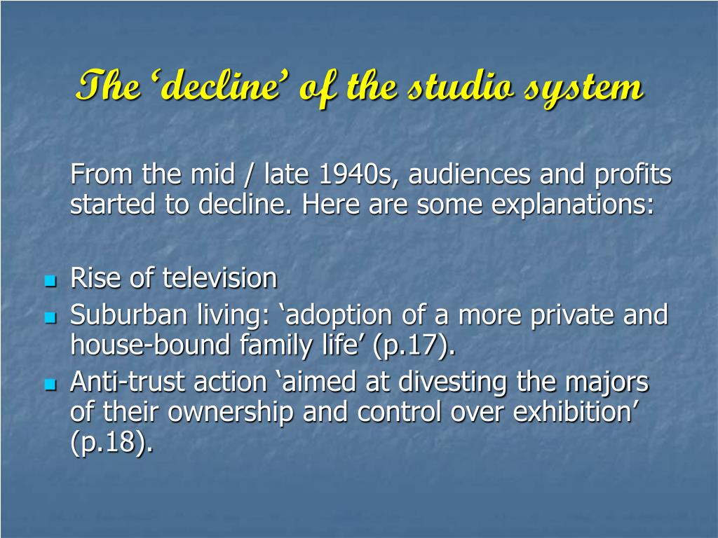 The 'decline' of the studio system