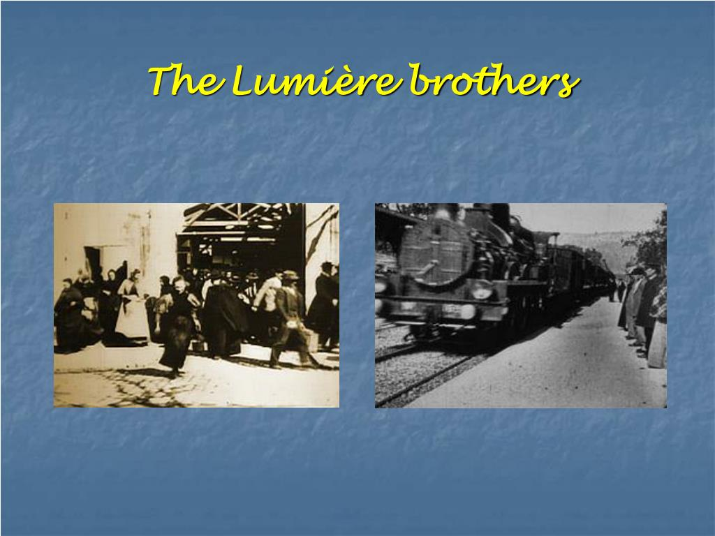 The Lumière brothers