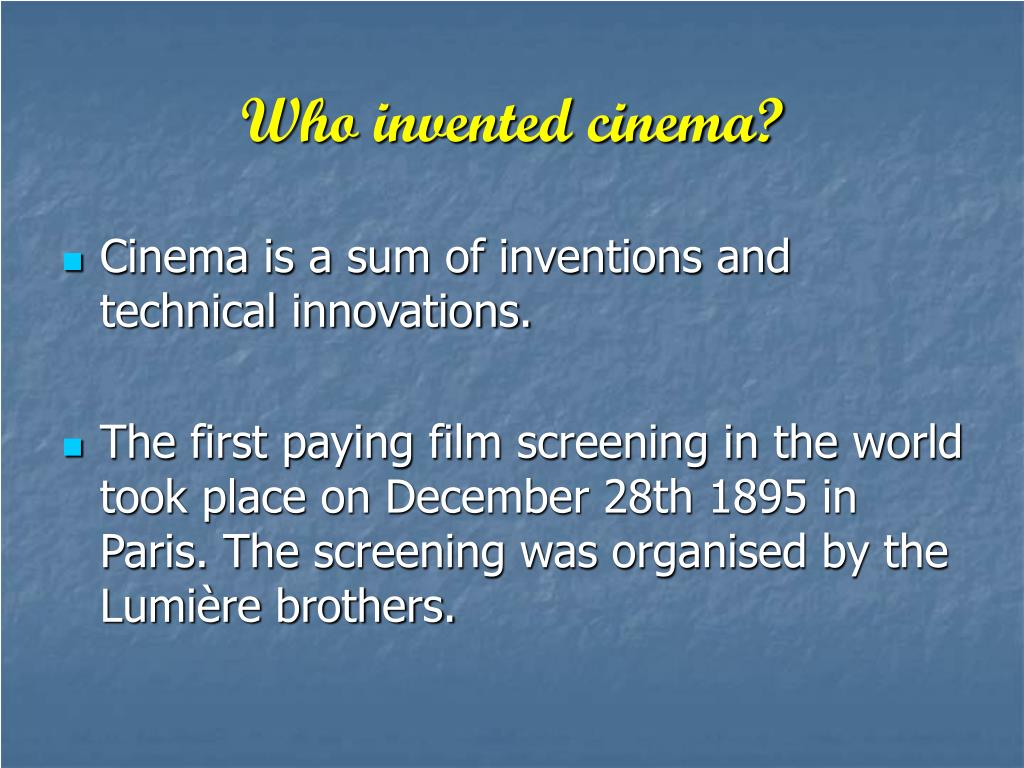 Who invented cinema?