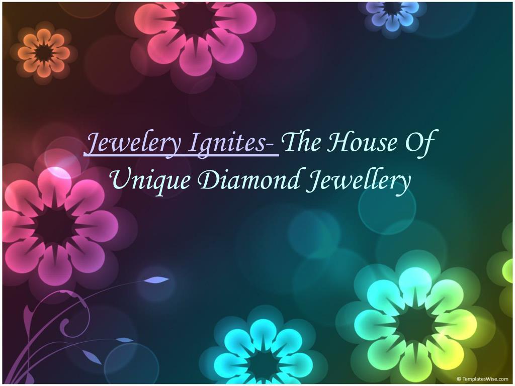 Jewelery Ignites-
