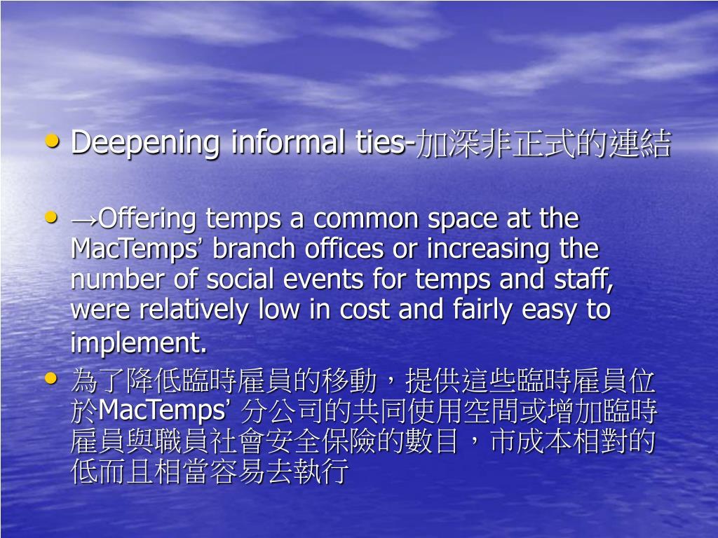 Deepening informal ties-