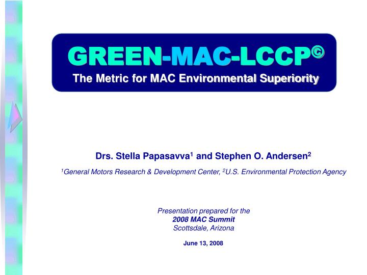 Green mac lccp the metric for mac environmental superiority