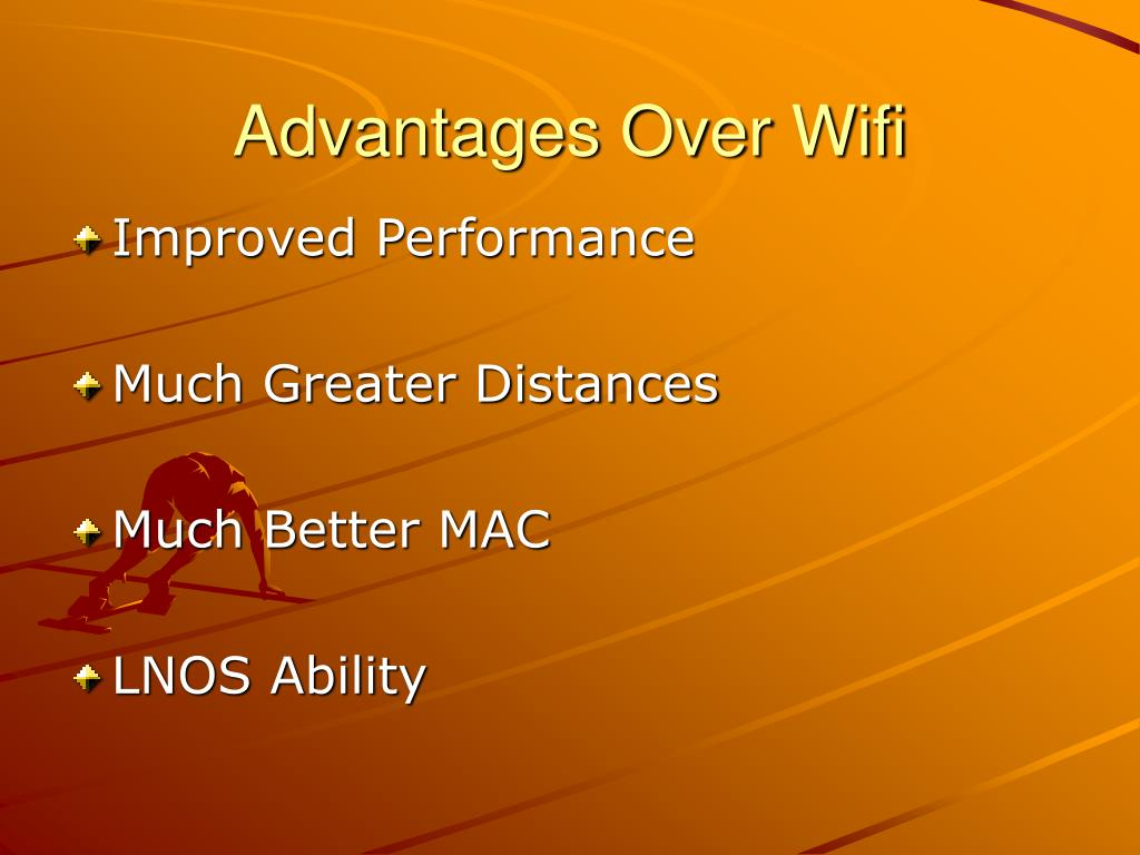 Advantages Over Wifi
