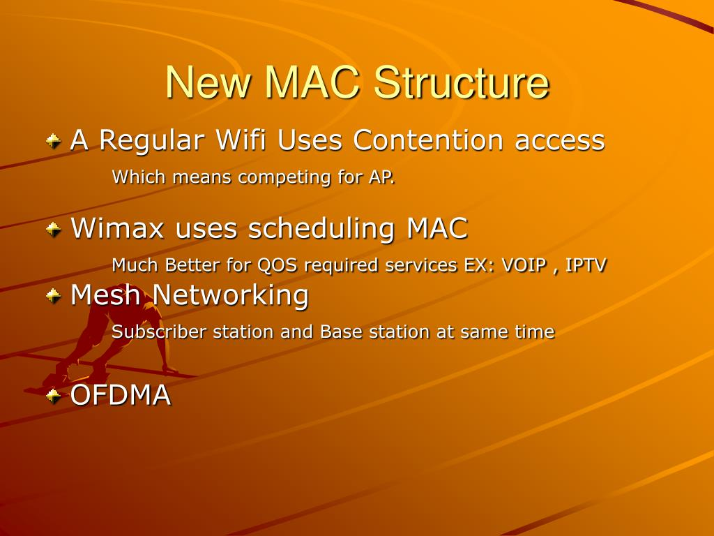 New MAC Structure