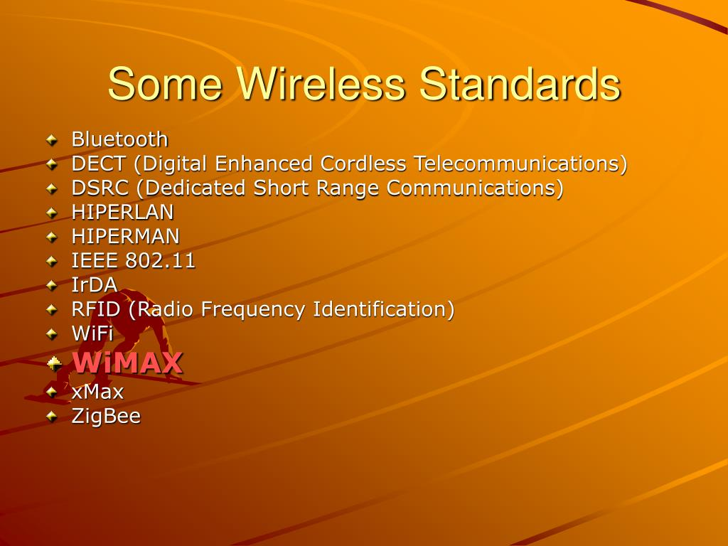 Some Wireless Standards