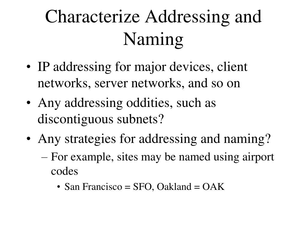 Characterize Addressing and Naming