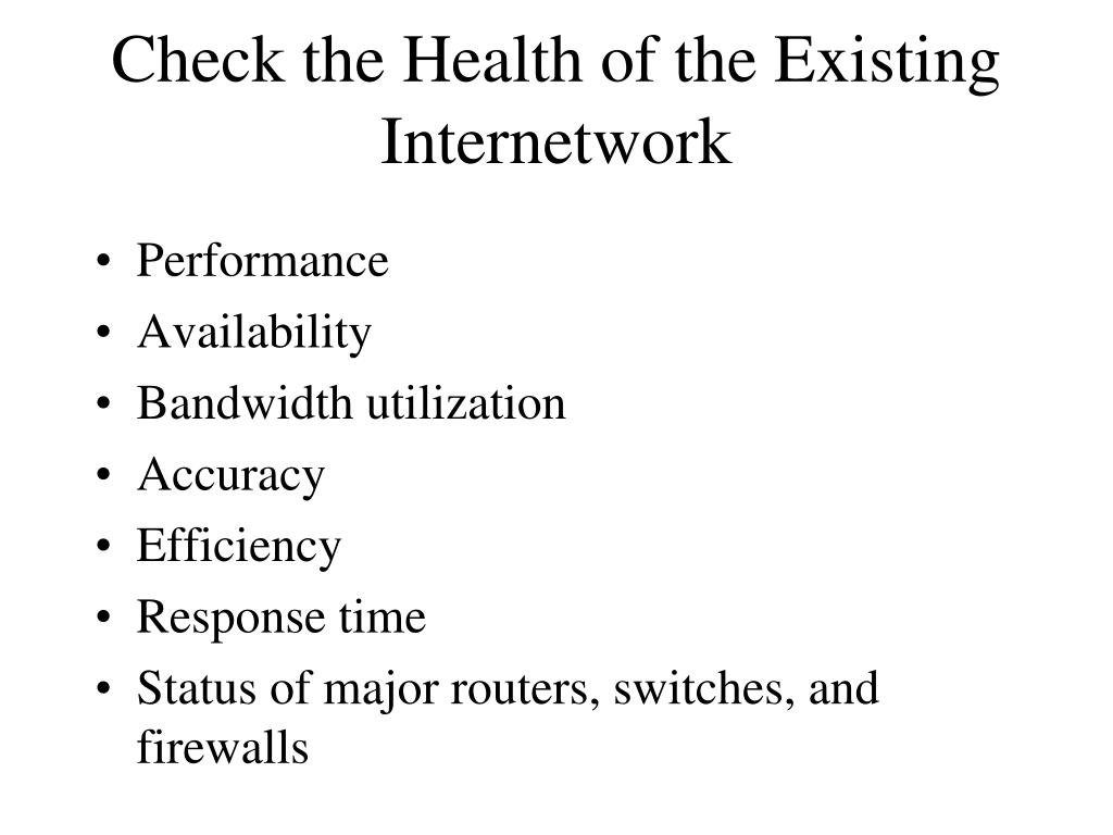 Check the Health of the Existing Internetwork
