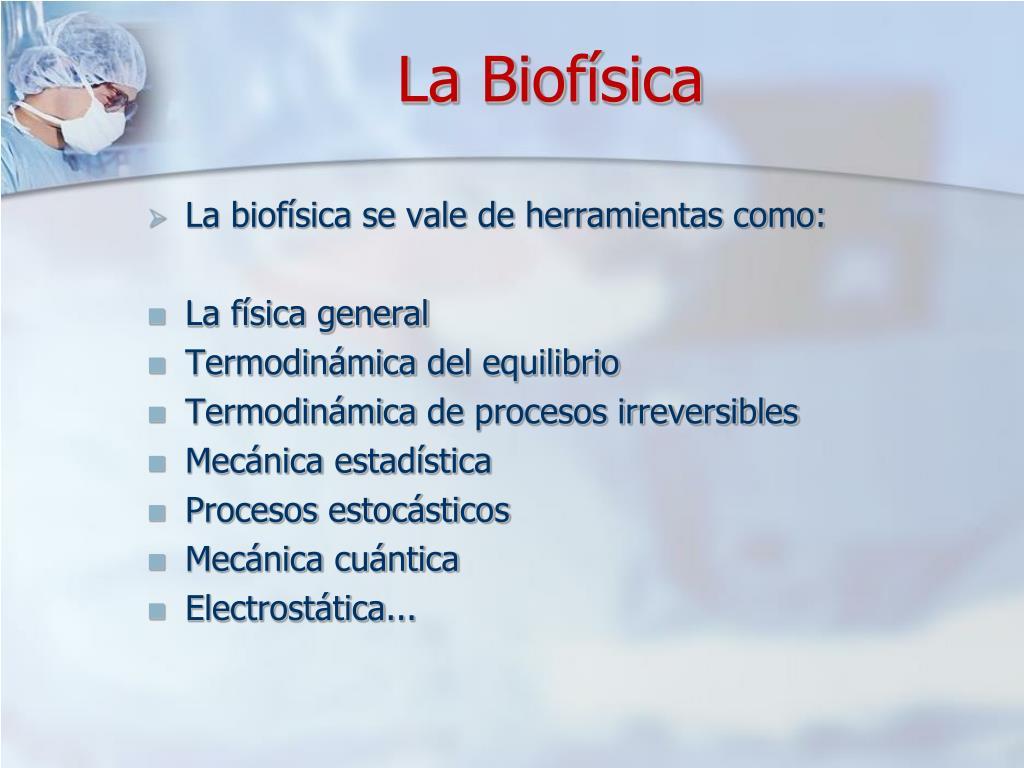 La Biofísica