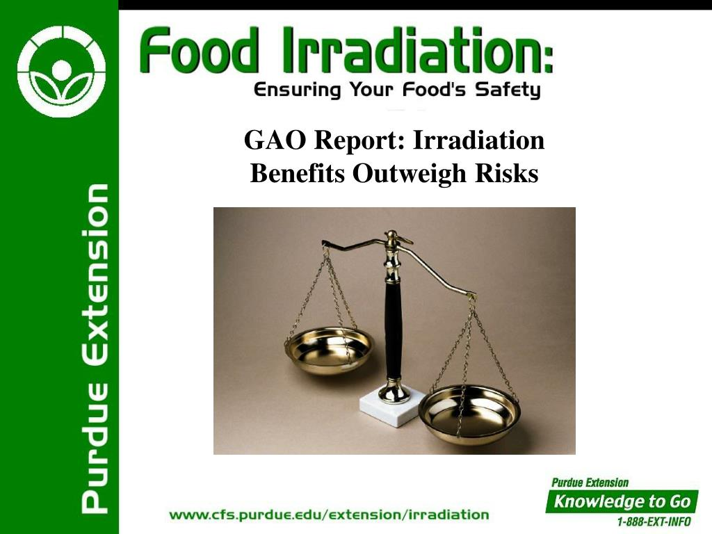 GAO Report: Irradiation Benefits Outweigh Risks