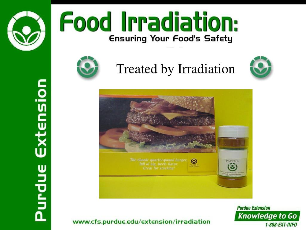 Treated by Irradiation