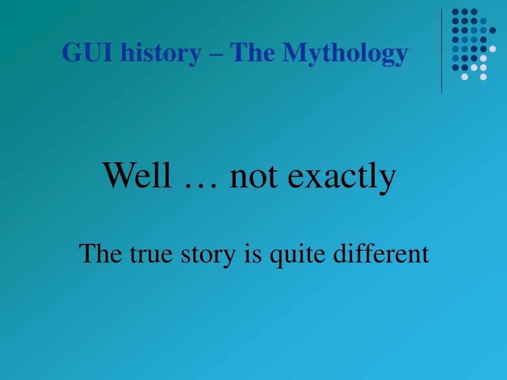 GUI history – The Mythology